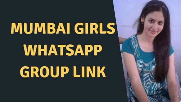 Mumbai girls Whatsapp group link – 2021