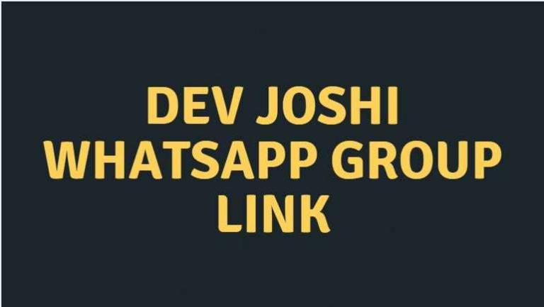 Dev joshi whatsapp group link – 2021
