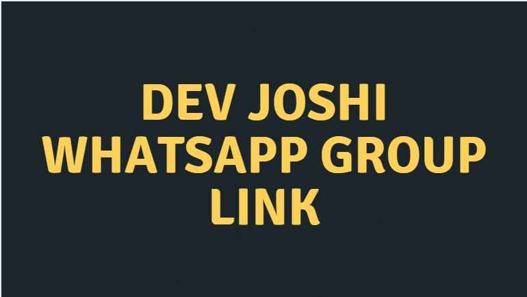 Dev joshi whatsapp group link